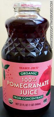 What's Good at Trader Joe's?: Trader Joe's Organic 100% Pomegranate Juice