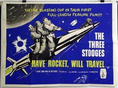 HAVE ROCKET, WILL TRAVEL - THE THREE STOOGES - ORIGINAL UK QUAD MOVIE POSTER
