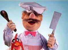 """Love the Swedish Chef  """"Børk a Børk der Børk"""""""