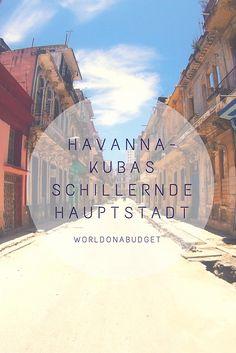 #Havanna, die #Hauptstadt von #Kuba ist schillernd, laut und voller #Gegensätze…
