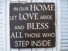 In Our Home Let Love Abide Word Art Sign. $38.00, via Etsy.