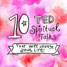 10 Spiritual TED Talks http://leoniedawson.com/10-ted-spiritual-talks-will-change-life/?utm_content=buffer4dd6a&utm_medium=social&utm_source=pinterest.com&utm_campaign=buffer