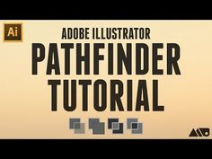 Adobe Illustrator Pathfinder Tutorial - YouTube