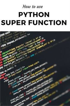 Python Super Function: Learn this coding technique Computer Programming Languages, Different Programming Languages, Computer Coding, Learn Programming, Python Programming, Computer Technology, Computer Science, Coding Languages, Teaching Technology