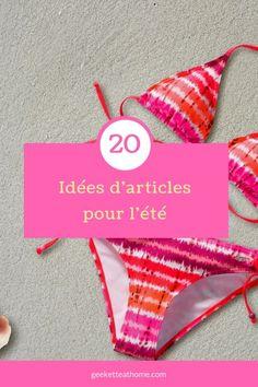 20 Idées d'articles pour l'été #summer #blogging #blog