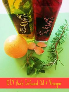 How to Make Herb Infused Oil and Vinegar