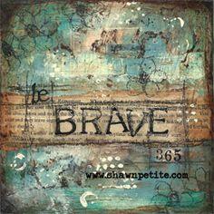 Be brave 365 for blog