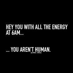 You aren't human haha