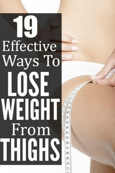 19 Effective Ways To Lose Weight From Thighs: Losing weight from the thighs may look difficult at first, but it is not unachievable. A combination of diet and exercise can help you achieve your goal. Eating right and exercising can help you lose fat from other parts of the body as well. Follow these useful tips to win the battle against bulging thighs.