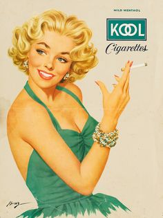 """The EVIL Big Tobacco Companies knew damned well they were marketing early death to all who took up this filthy habit - and more especially to teenagers who despite feable and largely unenforced laws of selling to minors - teens by the millions took up smoking because of ads like this that promoted glamour, fun-times, being with the """"In-Crowd"""" and safe to do..."""