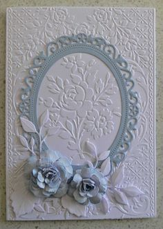 Anna Griffin Embossing Folder-Rose Pavilion, Spellbinders Floral Ovals & Rose Creations, Memory Box-Fresh Foliage