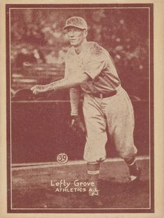 """This is from the scarce 1931 Baseball card set totaling 54 cards. This set was produced with various color tints. This is the scarce reddish brown tint. This year """"Lefty"""" Grove had his greatest season as he went and won the American league MVP. Lefty Grove, Philadelphia Athletics, American League, Reddish Brown, Athlete, Fishing, Seasons, Baseball Cards, History"""