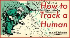 How to Track a Human | The Art of Manliness