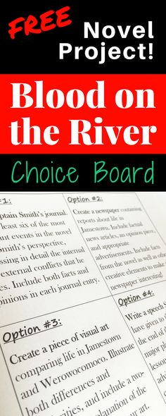 FREE Blood on the River choice board! Offer students four choices for creative assessment after reading this novel, from journaling to creating visual art to giving a speech.