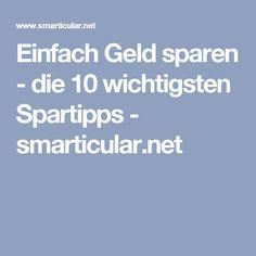Einfach Geld sparen - die 10 wichtigsten Spartipps - smarticular.net