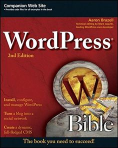 Buy WordPress Bible by Aaron Brazell and Read this Book on Kobo's Free Apps. Discover Kobo's Vast Collection of Ebooks and Audiobooks Today - Over 4 Million Titles! Bible Pdf, Web Design Studio, Create Your Website, Responsive Web, Drupal, Application Development, Wordpress Plugins, Magazine Design, Free Ebooks