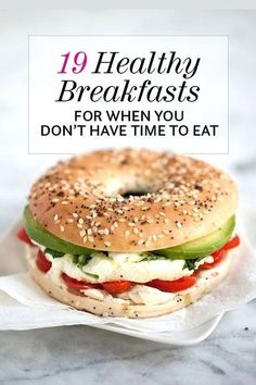 19 Healthy Breakfasts for When You Don't Have Time to Eat #health #healthyliving | healthy living | | health and wellbeing | https://www.sevenminerals.com/