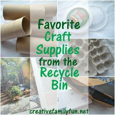 Favorite Craft Supplies From the Recycle Bin ~ Creative Family Fun