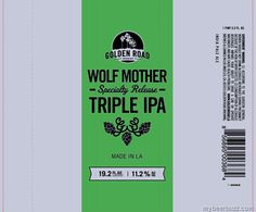 mybeerbuzz.com - Bringing Good Beers & Good People Together...: Golden Road - Wolf Mother Triple IPA Coming To 19....