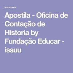 Apostila - Oficina de Contação de Historia by Fundação Educar - issuu