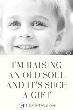 Raising a child who is an old soul is a unique experience as a parent. What a blessing these special children are. Natural Parenting, Kids And Parenting, Parenting Hacks, Child Loss, Raising Girls, Old Soul, A Blessing, Healthy Kids, Children