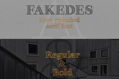 Fakedes is a cool-looking font that comes in both regular and bold formats. It's a rounded serif font that's hollow and will look great in posters or headers.