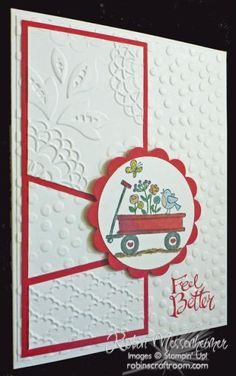 handmade get well card: Feeling Ill is For the Birds! by RobinStamps  white with red mats and ink and wagon ... luv how the card uses three different embossing folder textures ... crisp look with bright white and sharp lines of deep red ... Stampin'Up!