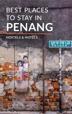 Best Places to Stay in Penang, Malaysia