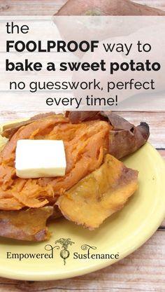 The Foolproof way to Bake a Sweet Potato Perfectly sweetpotato cooking recipe - Fabulous Delicious Paleo Recipes, Whole Food Recipes, Cooking Recipes, Cooking Tips, Side Dish Recipes, Vegetable Recipes, Side Dishes, Sweet Potato Recipes, Baked Sweet Potato Oven