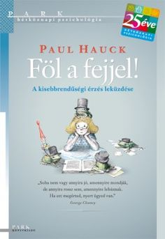 Paul Hauck: Föl a fejjel! George Clooney, Emo, Father, Books, Products, Pai, Libros, Book, Emo Style