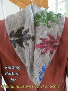 changing leaves cowl...click on the link in the description for the pattern......