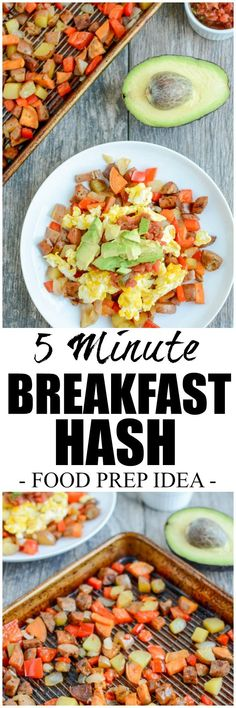 This 5 Minute Breakfast Hash comes together quickly on busy mornings with the help of weekend food prep. It's full of protein and fiber to keep you full all morning.
