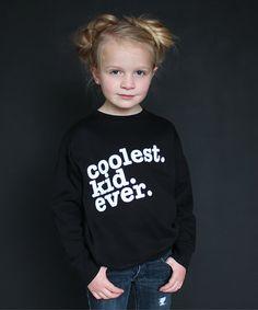 Black 'Coolest Kid Ever' Sweatshirt - Toddler & Kids
