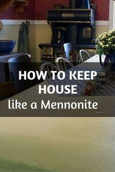 Do you know how to keep house like a Mennonite?
