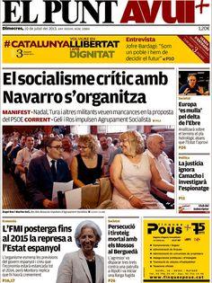 Los Titulares y Portadas de Noticias Destacadas Españolas del 10 de Julio de 2013 del Diario El Punt AVUI ¿Que le parecio esta Portada de este Diario Español?