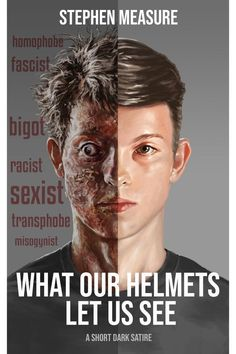 """Read """"What Our Helmets Let Us See"""" by Stephen Measure available from Rakuten Kobo. If everyone who disagrees with your progressive politics looks like a monster to you, perhaps it's your politics that's . Satire, Short Stories, Book Review, Literature, Fiction, Ebooks, Politics, Let It Be, Helmets"""