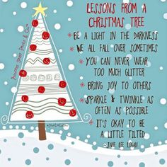 thoughts to inspire your day!                                  : you can be a Christmas tree!