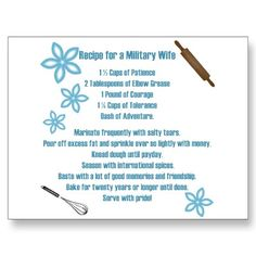 Recipe for a military wife!