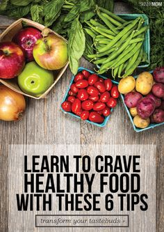 TRAIN your body to CRAVE healthy foods! Learn how here.