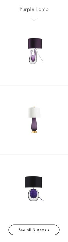 """Purple Lamp"" by instyledecor ❤ liked on Polyvore featuring home, lighting, table lamps, amethyst lamp, bedroom table lamp, contemporary table lamp, designer table lamp, expensive table lamp, contemporary table lamps and purple lamp"