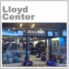 Lloyd Center Mall Bergman Luggage The Lloyd Center Mall store is located at:  1003 Lloyd Center Mall Portland OR 97232  Phone (503)282-3264
