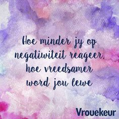 Aanhalings | Vrouekeur True Quotes, Best Quotes, Afrikaanse Quotes, Simply Life, Godly Woman, Staying Positive, Tattoo Quotes, Inspirational Quotes, Advice