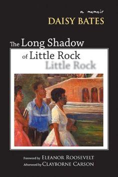 The Long Shadow of Little Rock: A Memoir on www.amightygirl.com