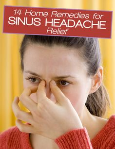 14 Home Remedies for Sinus Headache Relief