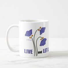 Coffee Mug:  Live and Let Live (Recovery Quote)  Express your idea that you should be able to live your life in the manner in which you want regardless of what others may think of you.  Also, it expresses the idea to accept other people as they are, although they may have a different way of life from you.  This inspirational design by Paula Bragg appears on T-shirts, hoodies, cards, posters, mugs, stickers, home décor, magnets, tote bags, office products and many other gift products.
