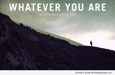 Whatever You Are