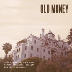 Old Money - Single, Lana Del Rey, photographed by Neil Krug & Myan Soffia; Old Money - Single, Lana Del Rey, photographed by Neil Krug & Myan Soffia; Most Beautiful Pictures, Cool Pictures, Elizabeth Woolridge Grant, In The Pale Moonlight, Lana Del Rey Lyrics, Old Money, Brooklyn Baby, Secret Law Of Attraction, Blue Hydrangea