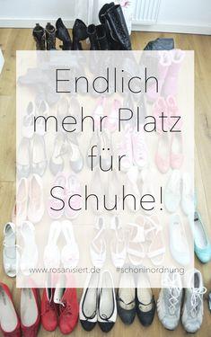 Mehr Platz für Schuhe! | Rosanisiert der Blog über Ordnung, Putzen und Glamour für Unordentliche