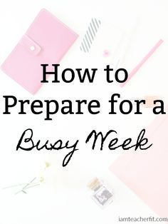 How to Prepare for a