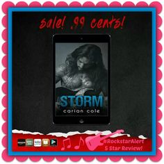 BOOK SALE & TRAILER: Storm (Ashes & Embers, #1) by Carian Cole - #RockstarAlert - 99¢ Sale! - iScream Books